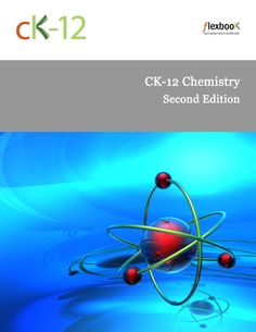 Access this FlexBook with one click: http://www.ck12.org/book/CK-12-Chemistry---Second-Edition/ #CK12 #FlexBook