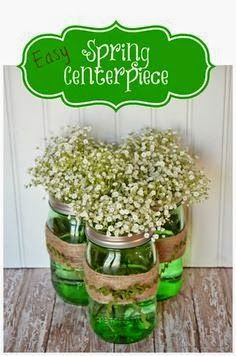 Easy Spring Centerpiece.... also a cute idea for St. Patrick's Day