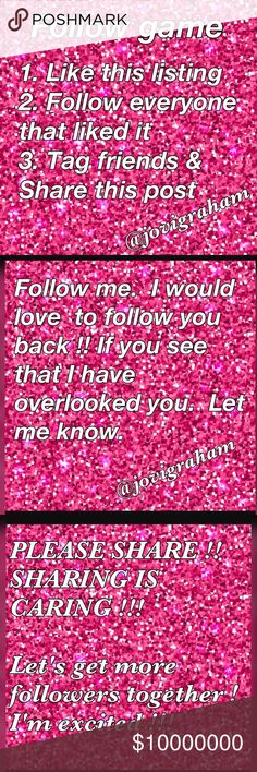 💕💕My FIRST FOLLOW GAME !!! 💕💕 Hello beautiful people.  Please help me boost my followers.  Follow me and I will be sure to follow you.  🌸LIKE🌸FOLLOW🌸SHARE !!!  I love to share !!!! Let's help one another. JOVIGRAHAM Other