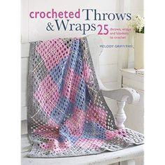 c133dfde4126 Crocheted Throws   Wraps  25 throws