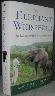 The Elephant Whisperer, the late Lawrence Antony's book. Wild Elephant, Cute Elephant, David Sheldrick Wildlife Trust, Animal Books, Good Cause, Elephants, Graham, Books To Read, African