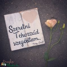 Szerelmes üzenet - Cute Images For Dp, Word 2, Truth Of Life, Marry Me, Valentines, Thoughts, Feelings, Happy, Quotes