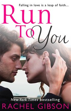 Run To You by Rachel Gibson | KOBO9781448171613