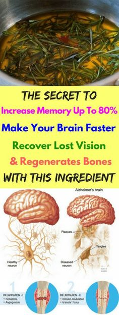 The Secret To Increase Memory Up To 80% Make Your Brain Faster Recover Lost Vision And Regenerates Bones With This Ingredient - FHL