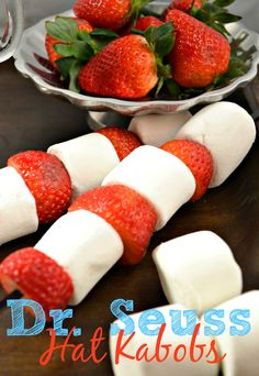 Hat Kabobs - Dr. Seuss Snack | This Girls Life Blog