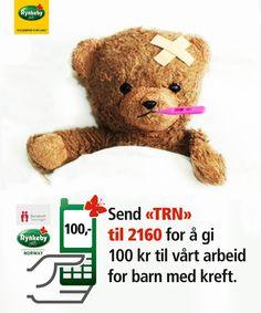 gi 100 til barn med kreft, send sms til 2160 Barn, Teddy Bear, Converted Barn, Teddy Bears, Barns, Shed, Sheds