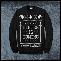 Winter Is Coming    Game Of Thrones    Ugly Christmas Sweatshirt / Holiday Jumper    100% Screen Printed - Crew neck Sweatshirt.      $14.99