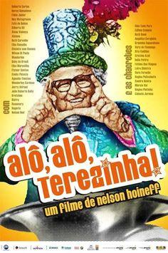 """""""Alô, Alô, Terezinha!"""" (filme nacional - 2009)"""