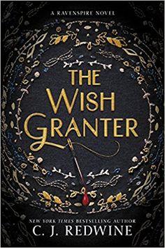 The Wish Granter (Ravenspire): Amazon.co.uk: C J Redwine: 9780062360298: Books
