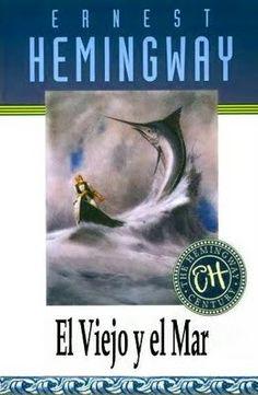 El viejo y el mar. Ernest Hemingway.