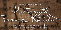 Mister K & Franz Kafka at the Mota Italic Gallery, on display September 17 through October