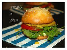 Hamburger totalmente fatto in casa: seconda versione! Ceci gente, ceci!!