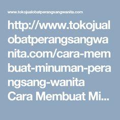 Find This Pin And More On Obat Perangsang Wanita