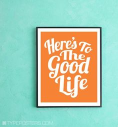 Here's To The Good Life - Art Print #PinPantone