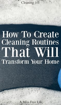 Finally a cleaning routine that will transform your home. It keeps it cleaner longer! Clean | Housekeeping | Tidy | Tips | Hacks | Spring Cleaning | Deep Cleaning
