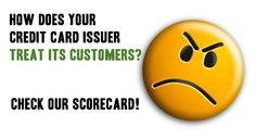 how does your credit card issuer treat its customer? check our scorecard - You can also find credit cards that support socially responsible and eco-friendly causes.
