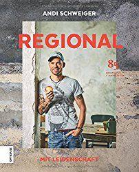 Regional – mit Leidenschaft von Andy Schweiger