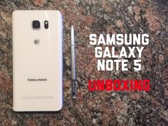 Samsung Galaxy Note 5 Unboxing ~ SpanglishReview