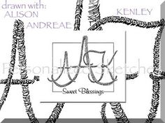 One of the Personalized Sketches monograms drawn using the initials of two sweet sisters and their last name.  I draw these with each letter entirely using the names.