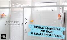3 dicas infalíveis para limpar e tirar as manchas do box do banheiro