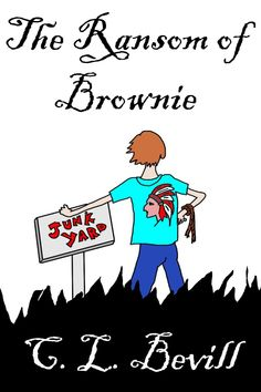 c.l. bevill | The Ransom of Brownie