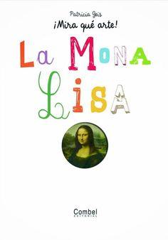 Leonardo Da Vinci para niños Cuadro de La Monalisa para colorear Cómo trabajar la Monalisa con los más pequeños ¿Qué les pue...