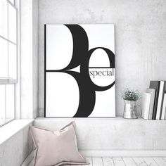 Be Special Art Print by Stephanie Wuensche - Fy My New Room, My Room, Typography Prints, Gallery Wall, Room Decor, Design Inspiration, House Design, Interior Design, Illustration