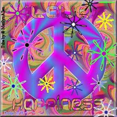 Peace, Love & Happiness