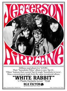 Jefferson Airplane, 'White Rabbit', 1967 promotional advertisment.