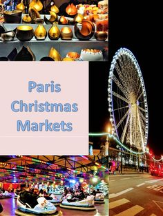 Christmas Markets in Paris Paris Christmas Market, Best Christmas Markets, Paris Travel, France Travel, Fair Rides, Sweden Travel, Adventure Activities, Europe Travel Tips, Winter Travel