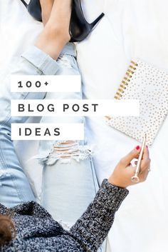 100+ Blog Post Ideas for the lifestyle blogger who's planning her content calendar. Here's a blog post idea checklist you'll want to grab right away!