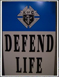 Knights of Columbus Defend Life