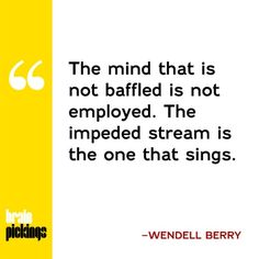 Poet Wendell Berry on how forms, rather than limiting us, give us more freedom – in poetry, in marriage, and in life.
