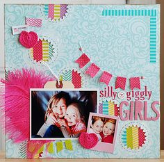 Becki Adams_Silly giggily girls - love the punched pinked circles with washi tapes inside. fun girlie layout