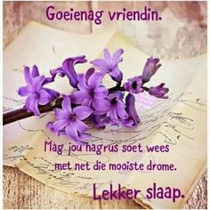 Good Night Greetings, Good Night Wishes, Good Night Quotes, Day Wishes, Goeie Nag, Afrikaans Quotes, Messages, Pictures, Good Evening Wishes