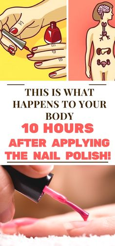 This is What Happens To Your Body 10 Hours After Applying The Nail Polish!!!