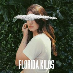 "Art for the song ""Florida Kilos"" by Lana Del Rey."