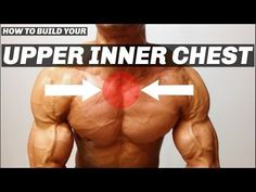 HOW TO BUILD UPPER INNER CHEST | Brown Boy Aesthetics - YouTube #weightlifting