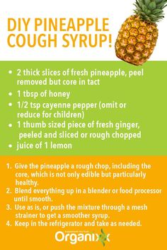 Do you realize you can make your own DIY cough syrup our of pineapple? You'll feel better getting something all natural and chemical substance no cost. For more excellent overall health hacks remember to go through the photo. Homemade Cough Remedies, Homemade Cough Syrup, Home Remedy For Cough, Allergy Remedies, Natural Cough Remedies, Flu Remedies, Holistic Remedies, Natural Cures, Health Remedies