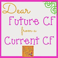 All Y'all Need: Dear Future CF from a Current CF