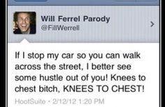 funny will ferrel tweets. So true! All you slow San Francisco pedestrians.