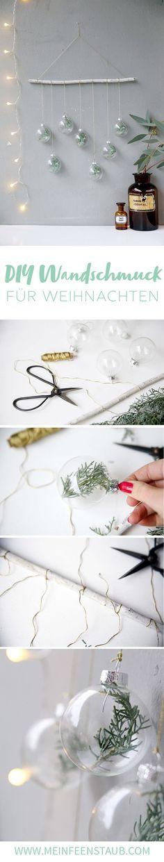Kreative DIY-Idee für Weihnachten und selbstgemachte Weihnachtsdeko: Wandschmuck mit Tannenzweigen in Weihnachtskugeln | Step by Step Tutorial | Weihnachtsdeko selbermachen | DIY Ideen für Weihnachten