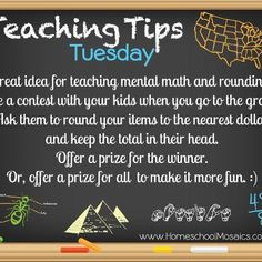 Great idea for teaching mental math and rounding ... Teaching Tips Tuesday August 7 2012 https://www.facebook.com/HomeschoolMosaics