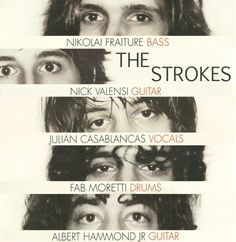 The Strokes (band mates who have the best, most awesome names ever)