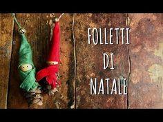 FOLLETTI di NATALE portafortuna FACILISSIMI! Decorazioni di NATALE FAC (Arte per Te) - YouTube