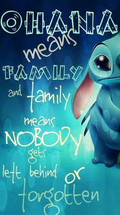 disney quotes lilo and stitch ohana - Google Search