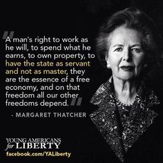 One of my favorite quotes from Margaret Thatcher!