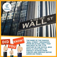 #ChoiceBroking #Trivia - The name of the famous 'Wall Street' originates from an actual wall that was built in the 17th century by the Dutch, who built 12-foot wall to protect attacks from pirates and various Native American tribes.