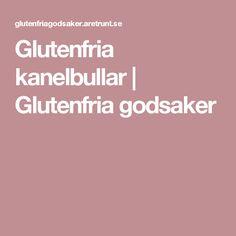 Glutenfria kanelbullar | Glutenfria godsaker