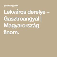 Lekváros derelye – Gasztroangyal | Magyarország finom. Easy Sweets, Potato Pancakes, Potato Latkes